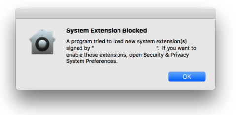 I'm getting a 'System Extension Blocked' error message after